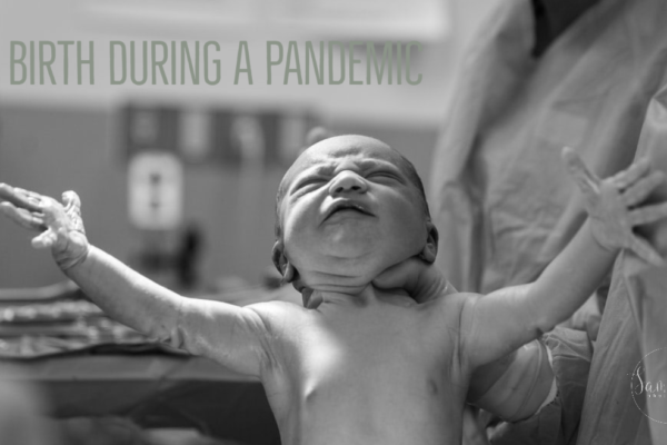 birth during a pandemic helpful info